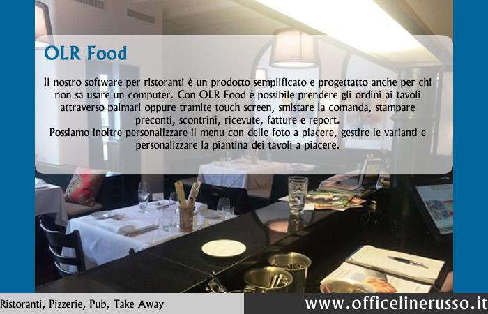 """Il software per la ristorante OLR Foodnasce per soddisfare le esigenze di ristoranti, pizzerie, bar, pub e di tutte le attività Food & Beverage. Grazie agli ultimi aggiornamenti riusciamo a gestire le esigenze del settore """"Food"""" sia nelle soluzioni Entry-Level che in quelle Top, più sofisticate e personalizzate."""